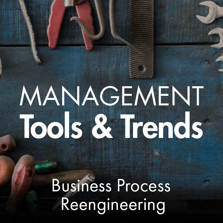 Management Tools - Business Process Reengineering - Bain
